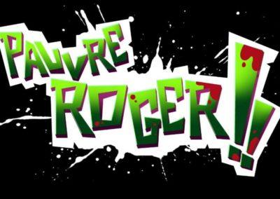 PAUVRE ROGER [2018]