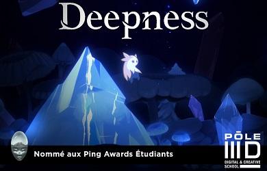 «Deepness» est nommé aux Ping Awards Étudiants !